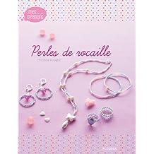 Perles de rocaille (Mes créations)