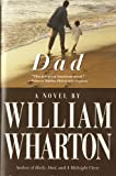 """Dad - A Novel"" av William Wharton"