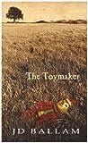The Toymaker, J. D. Ballam, 1905605153