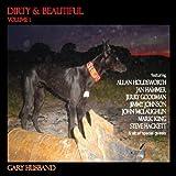 Dirty & Beautiful Volume 1