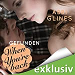 When You're Back - Gefunden (Rosemary Beach 12) | Abbi Glines