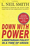 Down with Power, L. Neil Smith, 1612420559