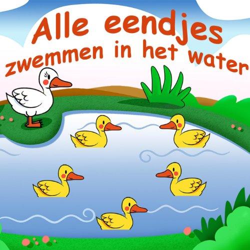 alle eendjes zwemmen in het water by kinderliedjes on