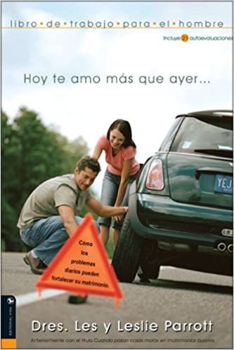 Descargar libros para ipad Hoy te amo mas que ayer / I love you more today than yesterday: Libro De Trabajo Para El Hombre / Workbook for Men in Spanish PDF DJVU