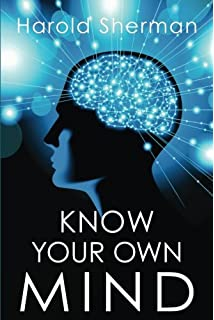 Your key to happiness harold sherman 9780989396257 amazon books know your own mind an amazing revelation of your inner consciousness fandeluxe Gallery
