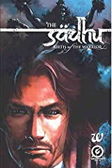 The Sadhu: The Birth of the Warrior Paperback