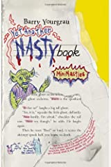 Yet Another NASTYbook: MiniNasties by Barry Yourgrau (2007-05-01) Hardcover