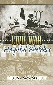 Civil War Hospital Sketches