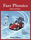Fast Phonics Letter Cartoons: Fun for preschoolers, kindergartners and first graders
