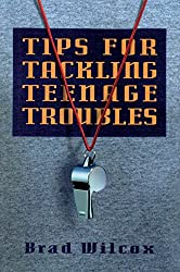 Tips for Tackling Teenage Troubles
