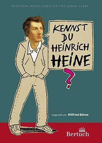 Kennst du Heinrich Heine? (Weltliteratur für junge Leser)