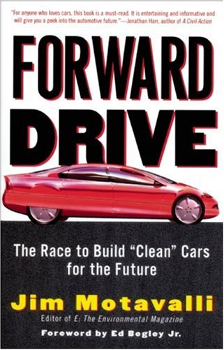"""Download Forward Drive: The Race to Build """"Clean"""" Cars for the Future PDF"""