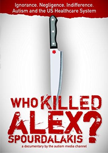 (Who Killed Alex Spourdalakis)