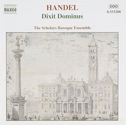 (Handel: Dixit Dominus, Salve Regina, Nisi Dominus / Scholars Baroque Ensemble)