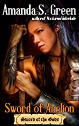 Sword of Arelion (Sword of the Gods Book 1)