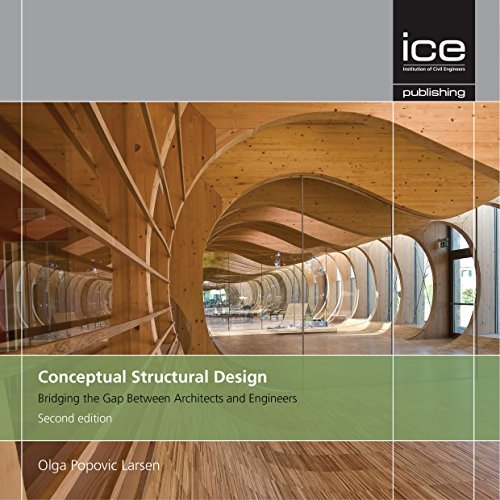 Conceptual Structural Design Bridging The Gap Between Architects And Engineers 11 14 2016 Olga Popovich Larsen 0781349490522 Amazon Com Books