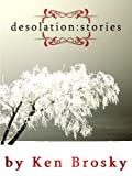 Desolation: Stories
