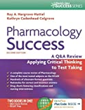 img - for Pharmacology Success: A Q&A Review Applying Critical Thinking to Test Taking ( Second Edition ) (Davis's Q&a Success) book / textbook / text book