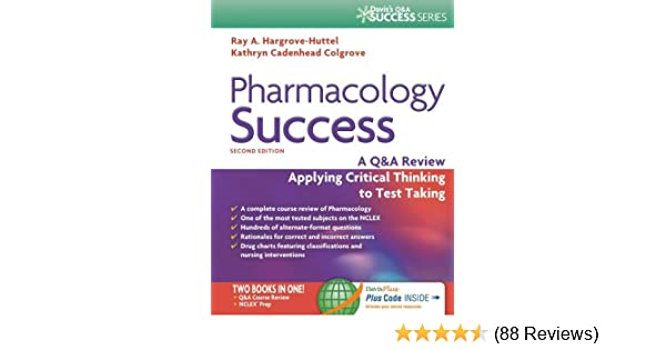 Pharmacology Success: A Q&A Review Applying Critical