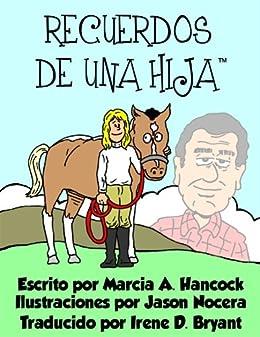 Amazon.com: Recuerdos de Una Hija (Spanish Edition) eBook: Marcia