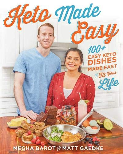 Book cover from Keto Made Easy: 100+ Easy Keto Dishes Made Fast to Fit Your Life by Megha Barot