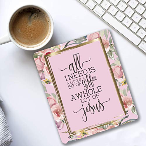 All I need is s little bit of coffee and a whole lot of Jesus Mouse pad pink roses Christian gifts