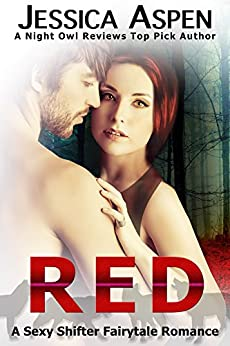 RED: A Sexy Shifter Fairytale Romance (Sexy Shifter Fairytale Romances Book 1) by [Aspen, Jessica]