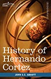 img - for History of Hernando Cortez: Makers of History book / textbook / text book