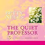 The Quiet Professor | Betty Neels