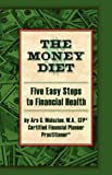 The Money Diet, Ara G. Malazian, 1425720323
