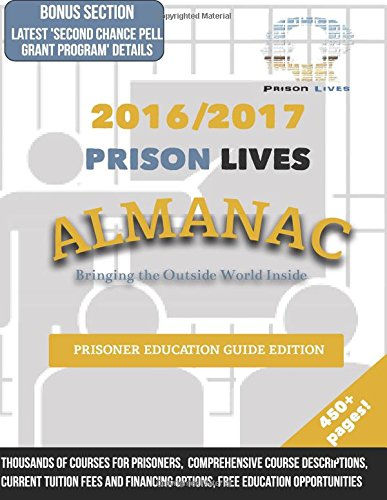 2016/2017 Prisoner Education Guide (Prison Lives Almanacs) (Volume 2) pdf epub