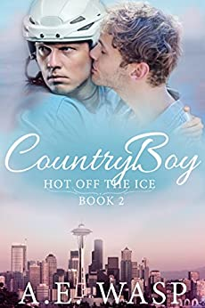 Country Boy (Hot Off the Ice Book 2) by [Wasp, A. E.]