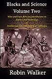 Blacks and Science Volume Two, Robin Walker, 1492996238