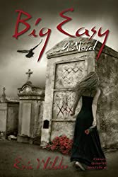 Big Easy by Eric Wilder (2015-05-19)