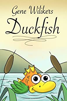 Duckfish by [Wilikers, Gene]