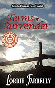 Terms of Surrender (Terms Western historical romance series Book 1) by [Farrelly, Lorrie]