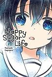 Happy Sugar Life, Vol. 2
