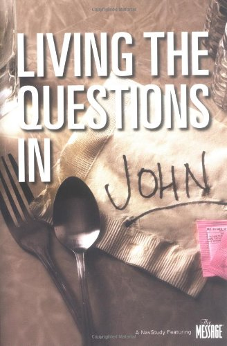 Living the Questions in John