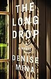 The Long Drop: A Novel (Alex Morrow Novels)