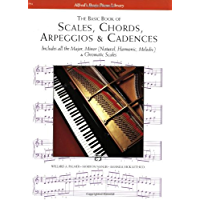 Scales, Chords, Arpeggios and Cadences: Basic Book (Alfred's Basic Piano Library) book cover