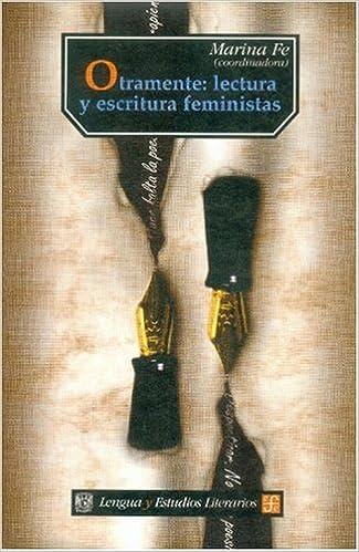 Téléchargement gratuit de manuels scolairesOtramente: lectura y escritura feministas (Spanish Edition) in French CHM 9681655281