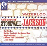 Waterloo: The Best of Stonewall Jackson by Stonewall Jackson