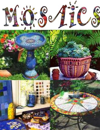 Getting Started in Mosaics: An Illustrated eBook for Beginners  The mosaic technique is not difficult to master and it requires only a few basic tools and materials