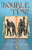 Double Time, Priscilla Cogan, 1929590075
