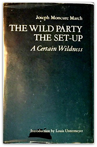 The Wild Party / The Set-Up / A Certain Wildness]()