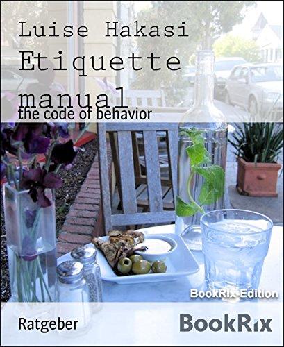 Etiquette manual: the code of behavior