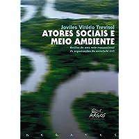 Atores Sociais e Meio Ambiente: Análise de uma Rede Transnacional de Organizações da Sociedade Civil