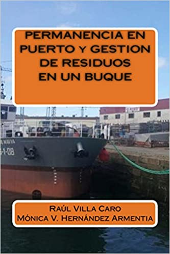 Descargar formato ebook djvuPERMANENCIA EN PUERTO y GESTION DE RESIDUOS EN UN BUQUE (Spanish Edition) PDF