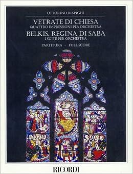 レスピーギ: バレエ音楽 「シバの女王ベルキス」、交響的印象 「教会のステンドグラス」/リコルディ社/大型スコア