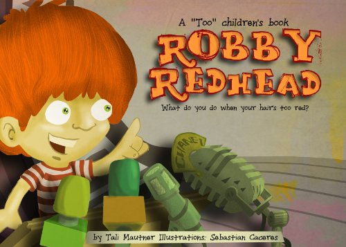 A Too Children S Book Robby Redhead What Do You Do When